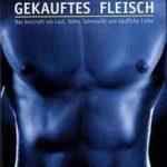 Gekauftes Fleisch   Himmelstürmer Verlag