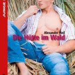 Die Hütte im Wald | Himmelstürmer Verlag