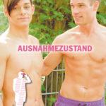 Ausnahmezustand | Gay Drama im Himmelstürmer Verlag
