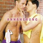 Annäherung | Himmelstürmer Verlag