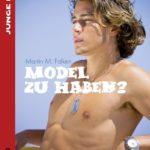 Model zu haben ? | Himmelstürmer Verlag