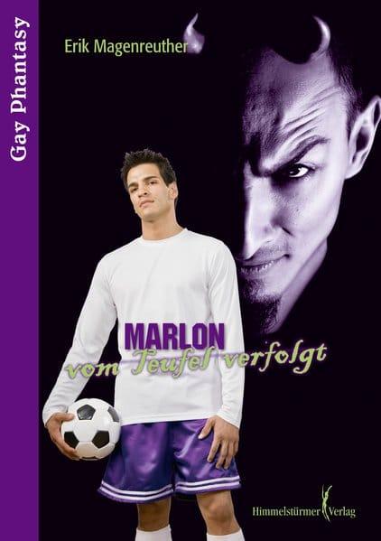 Marlon vom Teufel verfolgt