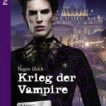 Krieg der Vampire | Himmelstürmer Verlag