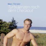 Turbulenzen nach dem Checkout | Himmelstürmer Verlag
