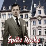 Späte Rache | Himmelstürmer Verlag