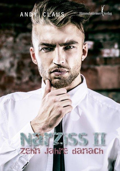 Narziss II – Zehn Jahre danach | Himmelstürmer Verlag