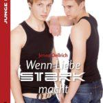 Wenn Liebe stark macht | Himmelstürmer Verlag