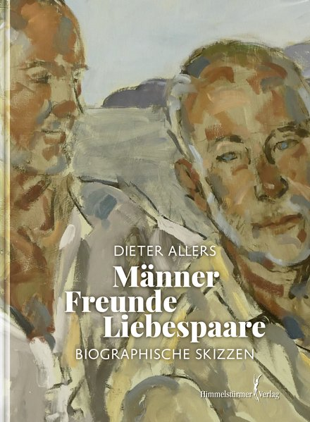 Männer – Freunde – Liebespaare | Himmelstürmer Verlag