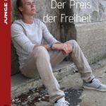 Der Preis der Freiheit | Himmelstürmer Verlag