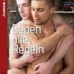 Gegen alle Regeln | Himmelstürmer Verlag