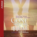 Gone with the heat   Himmelstürmer Verlag