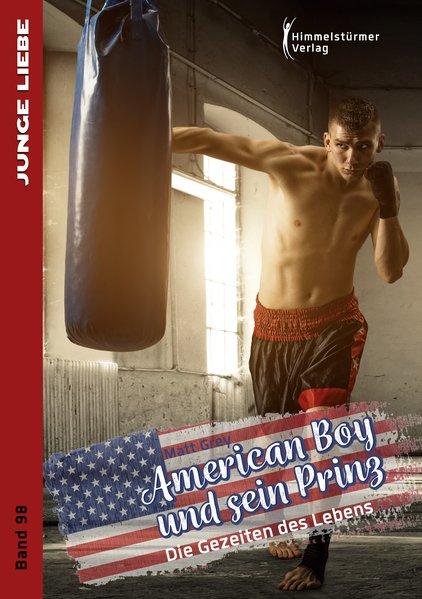 American Boy und sein Prinz 3: Die Gezeiten des Lebens