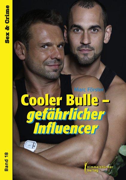 Cooler Bulle - gefährlicher Influencer | Himmelstürmer Verlag