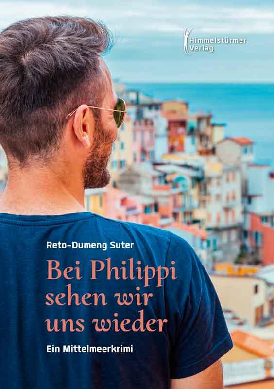 Bei Philippi sehen wir uns wieder   Himmelstürmer Verlag