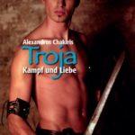 Troja - Kampf und Liebe | Himmelstürmer Verlag