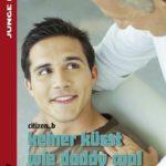 Keiner küsst wie daddy cool | Himmelstürmer Verlag