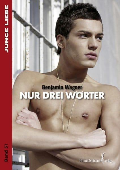 Nur drei Wörter   Himmelstürmer Verlag
