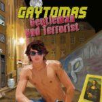 Gaytomas - Gentleman und Terrorist | Himmelstürmer Verlag