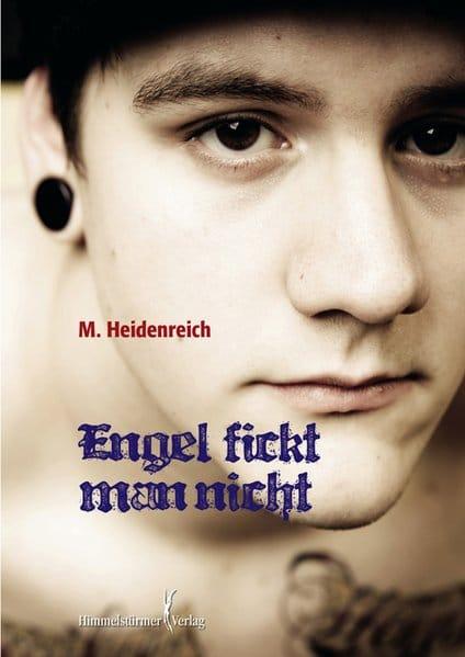 Engel fickt man nicht | Himmelstürmer Verlag