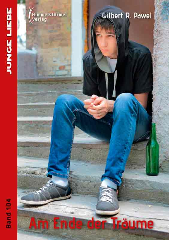 Am Ende der Träume: Jonas & Mike 5 | Himmelstürmer Verlag