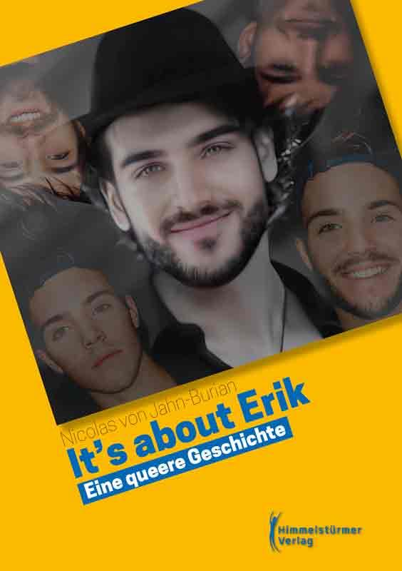 It's about Erik: Eine queere Geschichte | Himmelstürmer Verlag