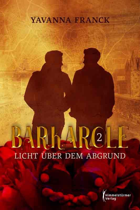 Barcarole 2: Licht über dem Abgrund | Himmelstürmer Verlag